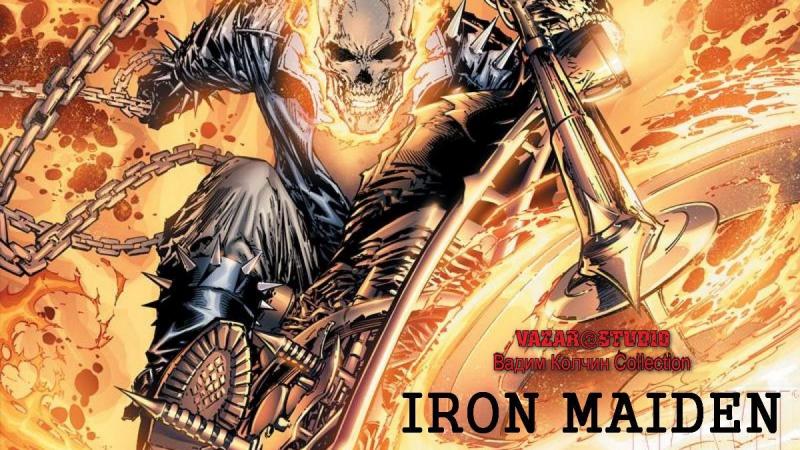 Iron Maiden - Chost Rider FHD [VaZaR@Studio]