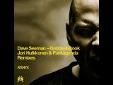 Dave Seaman - Gobbledygook (Funkagenda's Repulse Remix)
