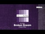 Da Fresh - Broken Dream (Original Mix)