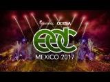 EDC Mexico 2017 - Official Trailer