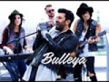 Bulleya - Ae Dil Hai Mushkil - cover song - | Papon |Karan | Aishwarya, Ranbir | Pritam | Amit