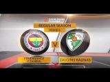 Highlights: Fenerbahce Istanbul-Zalgiris Kaunas