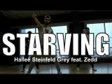 Hailee Steinfeld Grey - Starving feat. Zedd  choreography by Vladimir Osipenko