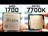 AMD 1700 vs Intel 7700K - CPU Comparison