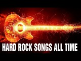 The Best Hard Rock Songs The 80's  90's  Greatest Hard Rock Songs Of All Time