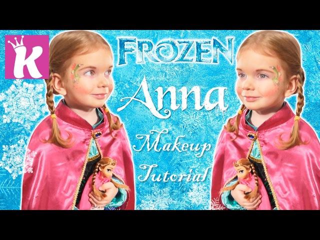 Холодное Сердце Макияж Аквагрим Анна Anna Frozen Makeup Tutorial Cosplay Frozen Face Paint