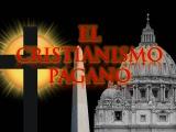 EL CRISTIANISMO PAGANO EN LOS ULTIMOS DIAS!!!