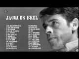 Jacques Brel    Les Meilleures Chansons