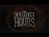 Анонсовый трейлер новой VR игры The Invisible Hours!