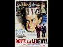 Dovè la libertà Roberto Rossellini 1954 Totò Franca Faldini Giacomo Rondinella