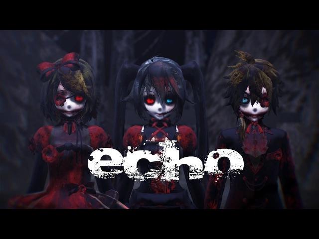 [Happy Halloween MMD] Echo - Gothic Miku Rin Len