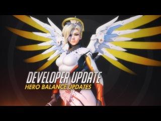 Developer Update | Hero Balance Updates | Overwatch