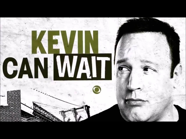 Кевин подождет Kevin Can Wait 2016 Трейлер