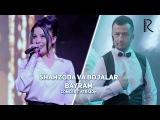 Shahzoda va Bojalar - Bayram Шахзода ва Божалар - Байрам (concert version 2016)