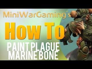 How to: Paint Plague Marine Bone