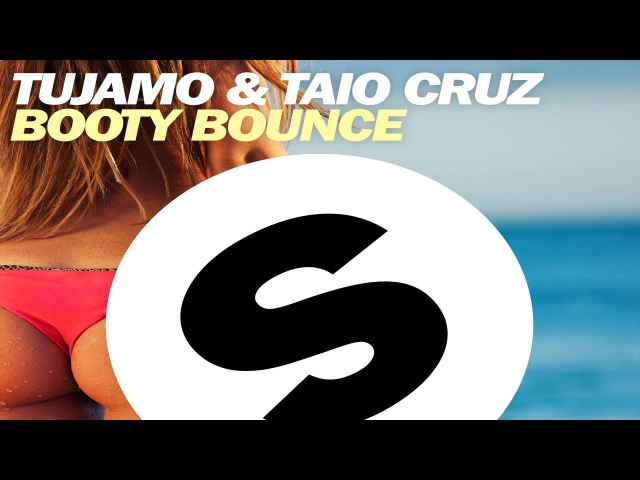 Tujamo Taio Cruz - Booty Bounce (Official) [Radio Edit]