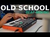 OLD SCHOOL beat making #68 Hip Hop #beatsyoucantrust