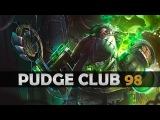 DOTA 2 - Pudge Club! - EP98