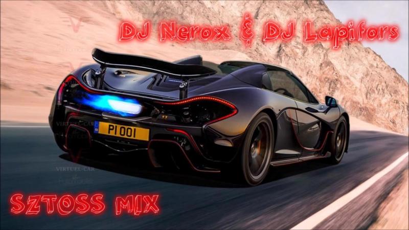 (SZTOSS MIX) - DJ Nerox DJ Lapifors