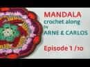 How to Crochet a Mandala. Part 1 by ARNE CARLOS