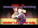 Undertale Parody - Wolf in Sheep's Clothing [RUS COVER]