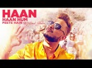 Millind Gaba Haan Haan Hum Peete Hain Video Song New Hindi Song 2017