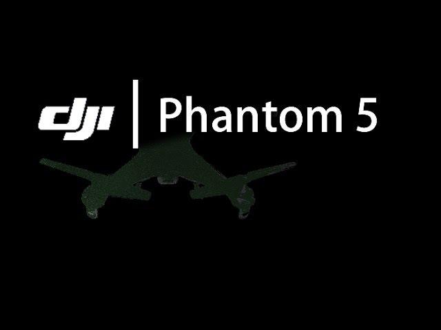 DJI phantom 5 | INTRODUCING DJI PHANTOM 5