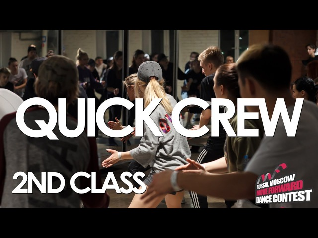 QUICK CREW | SELECT 2ND CLASS | WORKSHOPS BY MFDC 2017 [OFFICIAL VIDEO]