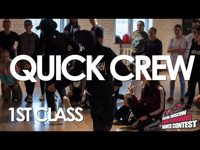 QUICK CREW | SELECT 1ST CLASS | WORKSHOPS BY MFDC 2017 [OFFICIAL VIDEO]