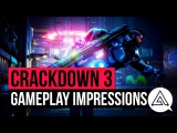 Crackdown 3 | First Look Gameplay & Impressions (Off Screen)