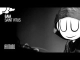 Gaia - Saint Vitus (Extended Mix)