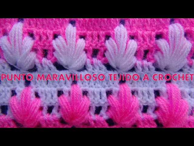 Punto maravilloso o arbolitos tejido a crochet para tejer mantitas para bebe