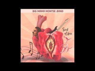 Big Mama Montse Band2017-Seed Of Love