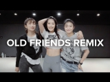 1Million dance studio Old Friends - Jasmine Thompson (Jonas Blue Remix) / Ara Cho Choreography