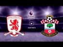 Мидлсбро 1 2 Саутгемптон Обзор матча