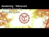 Awakening (Acoustic Yellowcard Cover)