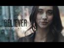 ►MultiFandom | Believer