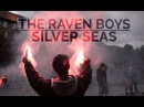 The raven boys silver seas