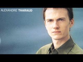 Ravel - Miroirs,Alborada del gracioso - Alexandre Tharaud
