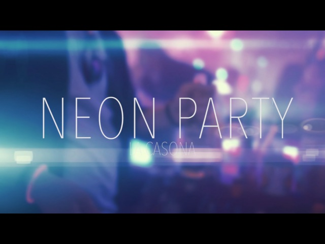La Casona NEON PARTY Septiembre 2015 [HD]