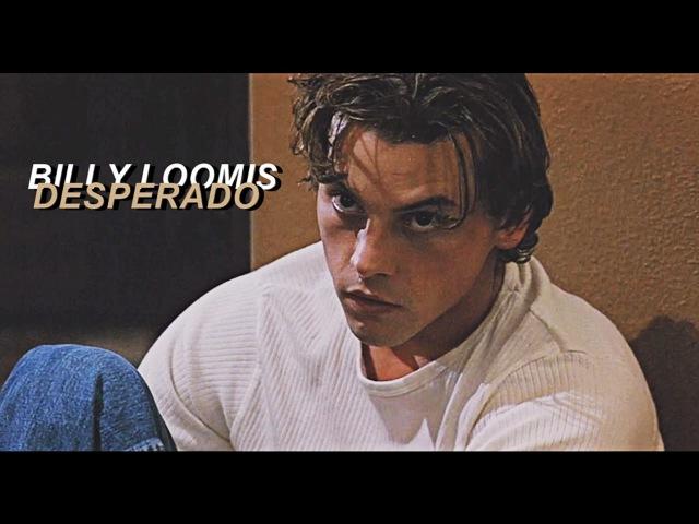 Billy loomis | desperado