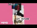 Maroon 5 Cold Audio ft Future
