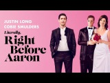 Literally, Right Before Aaron - Official Trailer