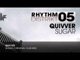 Quivver - Sugar (Original Club Mix)