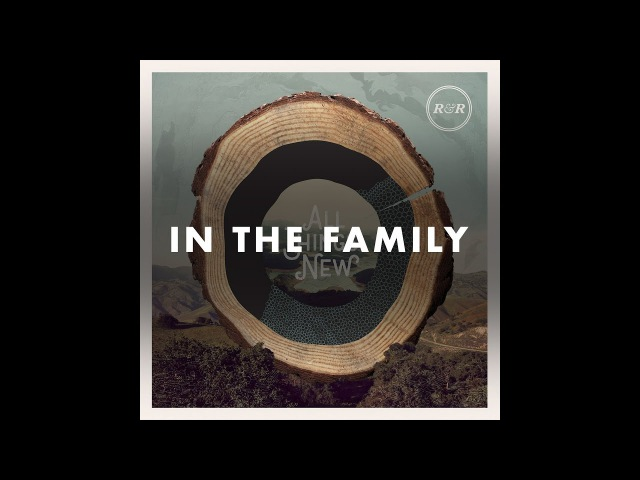 Rivers Robots - In The Family (Official Audio)