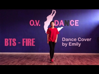 BTS() - FIRE () | Dance Cover by Emily