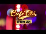 """Dita Von Teese - """"Opium Den"""" - Café Olé at Space Ibiza"""