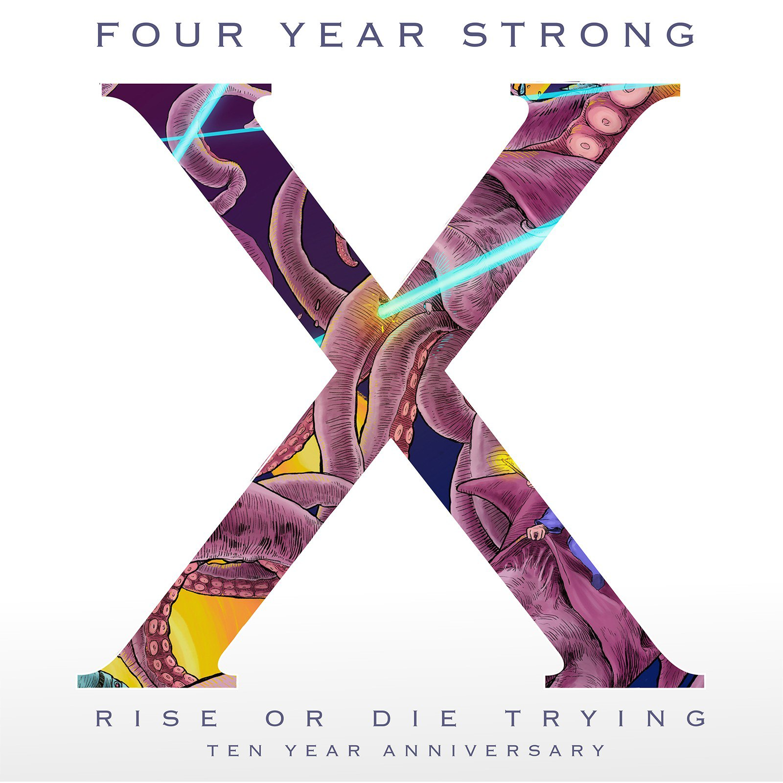 Four Year Strong - Rise or Die Trying (10 Year Anniversary Edition) (2017)