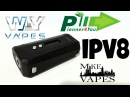 IPV 8 By Pioneer4you - 230w - Mike Vapes
