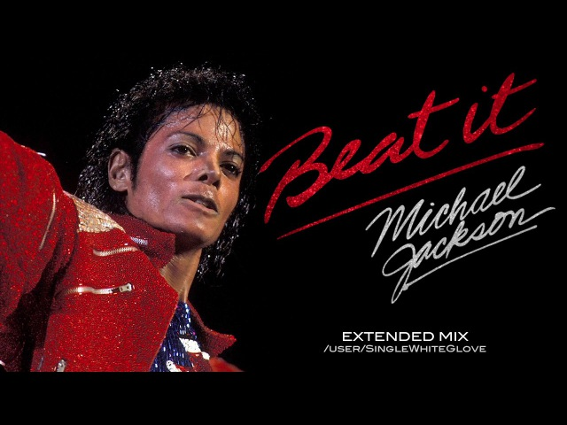 BEAT IT (SWG Extended Mix) - MICHAEL JACKSON (Thriller)